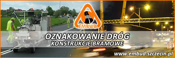 Embud - oznakowanie dróg, konstrukcje bramowe